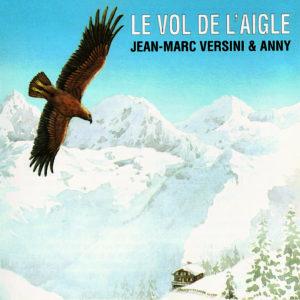 Le Vol de l'Aigle (Téléchargeable) - A et J-M Versini