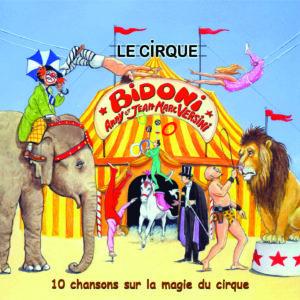 Le cirque Bidoni (Téléchargeable) - A et J-M Versini