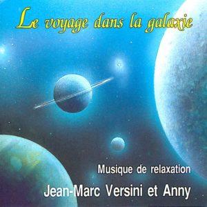 Le Voyage dans la Galaxie (Téléchargeable) – A et J-M Versini