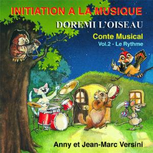 Dorémi l'oiseau - Vol. 2 Le rythme (Téléchargeable) - A et J-M Versini