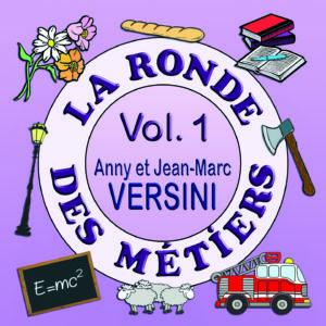 La Ronde des Métiers - Vol. 1 (Téléchargeable) - A et J-M Versini